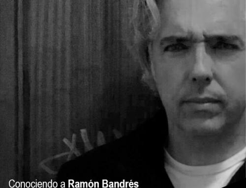 Conociendo a Ramón Bandrés